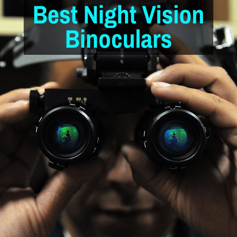 Top night vision binoculars