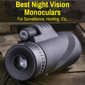 Top monoculars with night vision