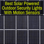 Best Solar Powered Outdoor Security Lights