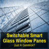 Switchable smart glass windows on a building