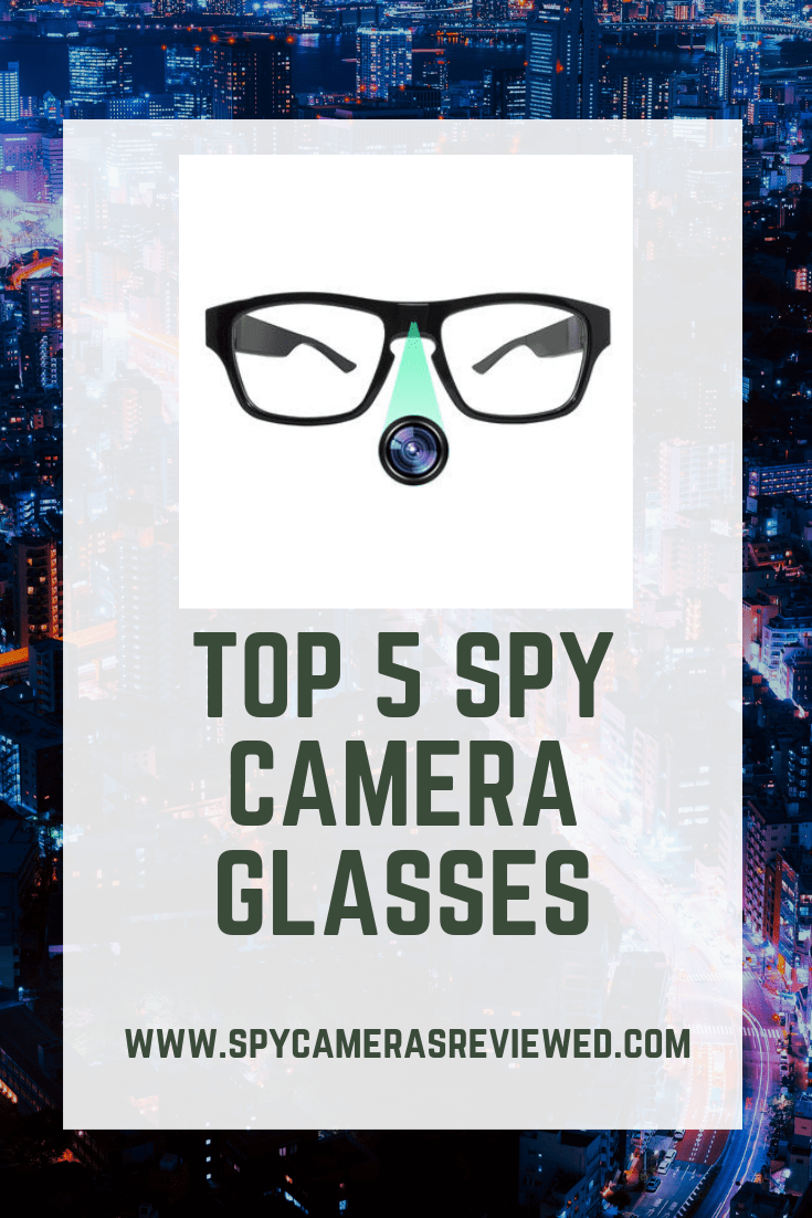 Best spy camera glasses reviewed
