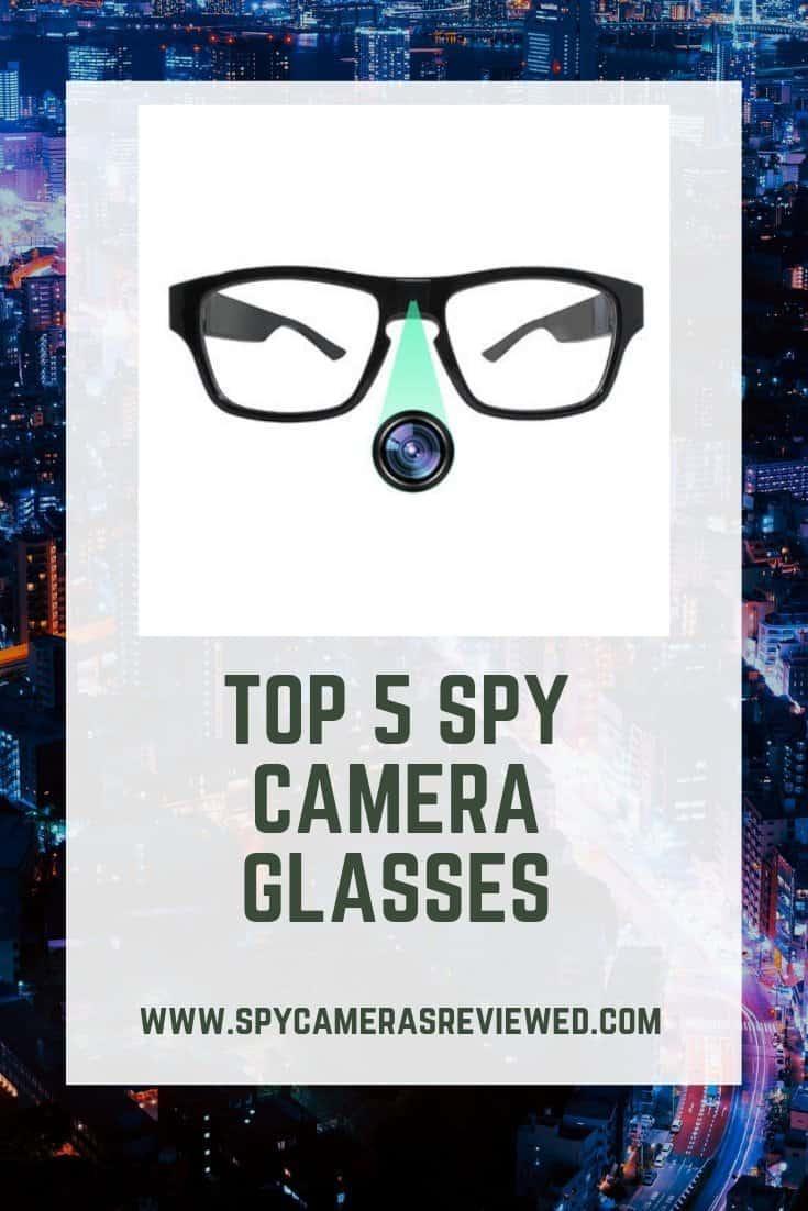 274d2a0635e82 Top 5 Spy Camera Glasses