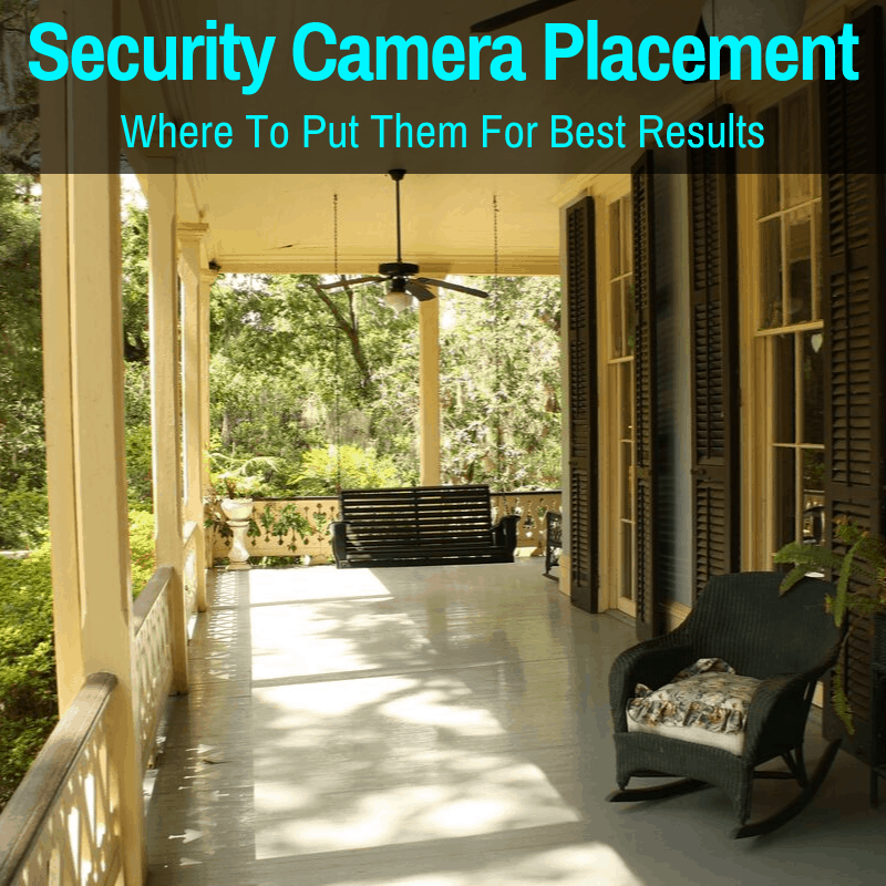 Where to place home security cameras