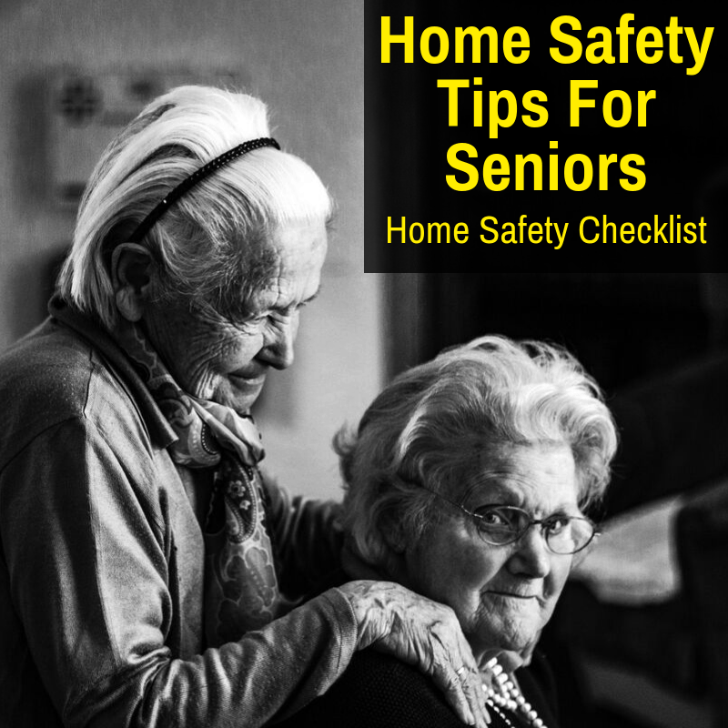 Elderly home safety checklist and guidelines