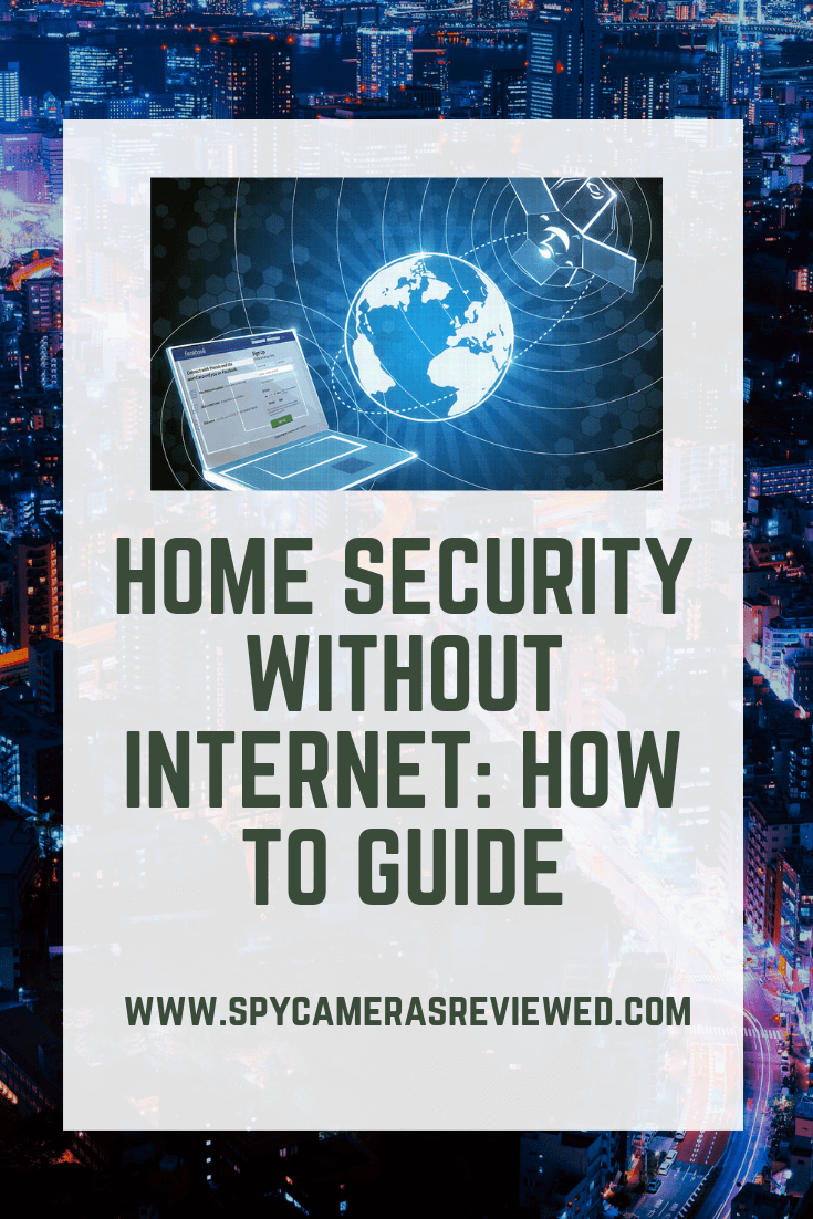 Home Security Without the Internet