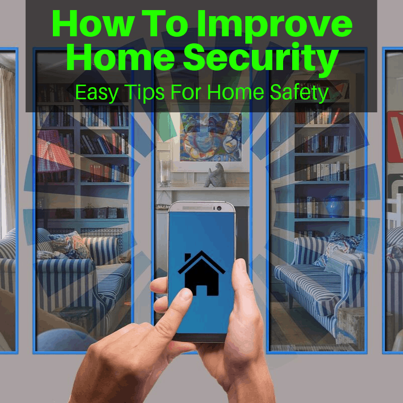 Improving your home security