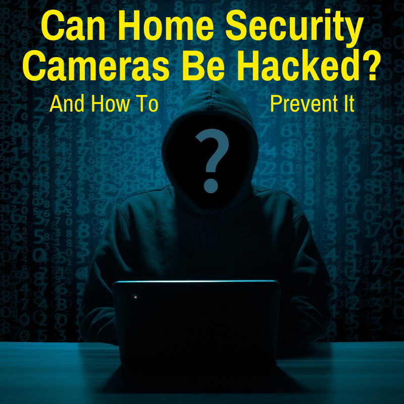 Hacker hacking a home security camera