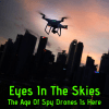 A spy drone flying over a city