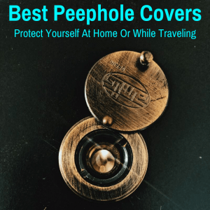 Best Peephole Door Covers