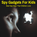 Best Children Spy Gear