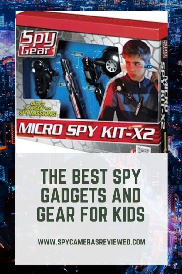 Best spy gear for kids