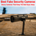 Best Decoy Security Camera