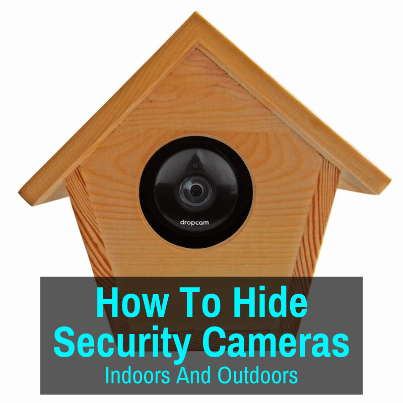 How to hide a security camera