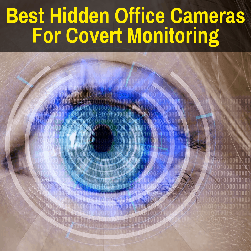 Best hidden cameras for the office