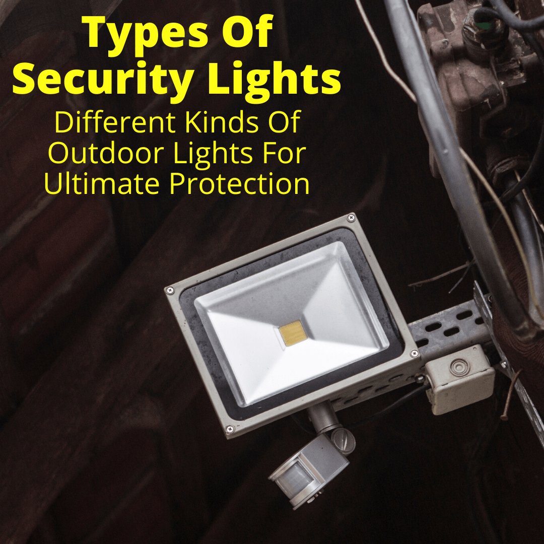 Types of security lights