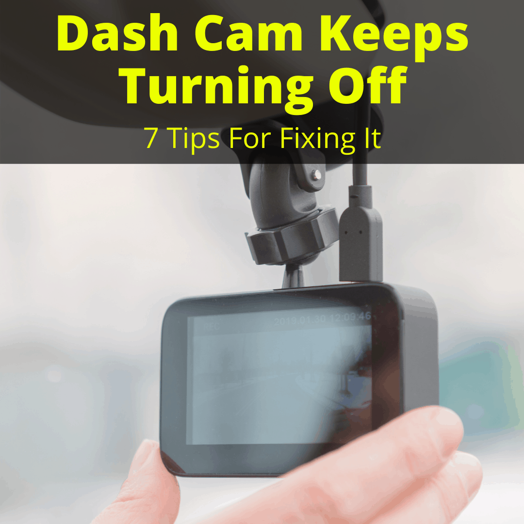 Dash Cam Keeps Turning Off