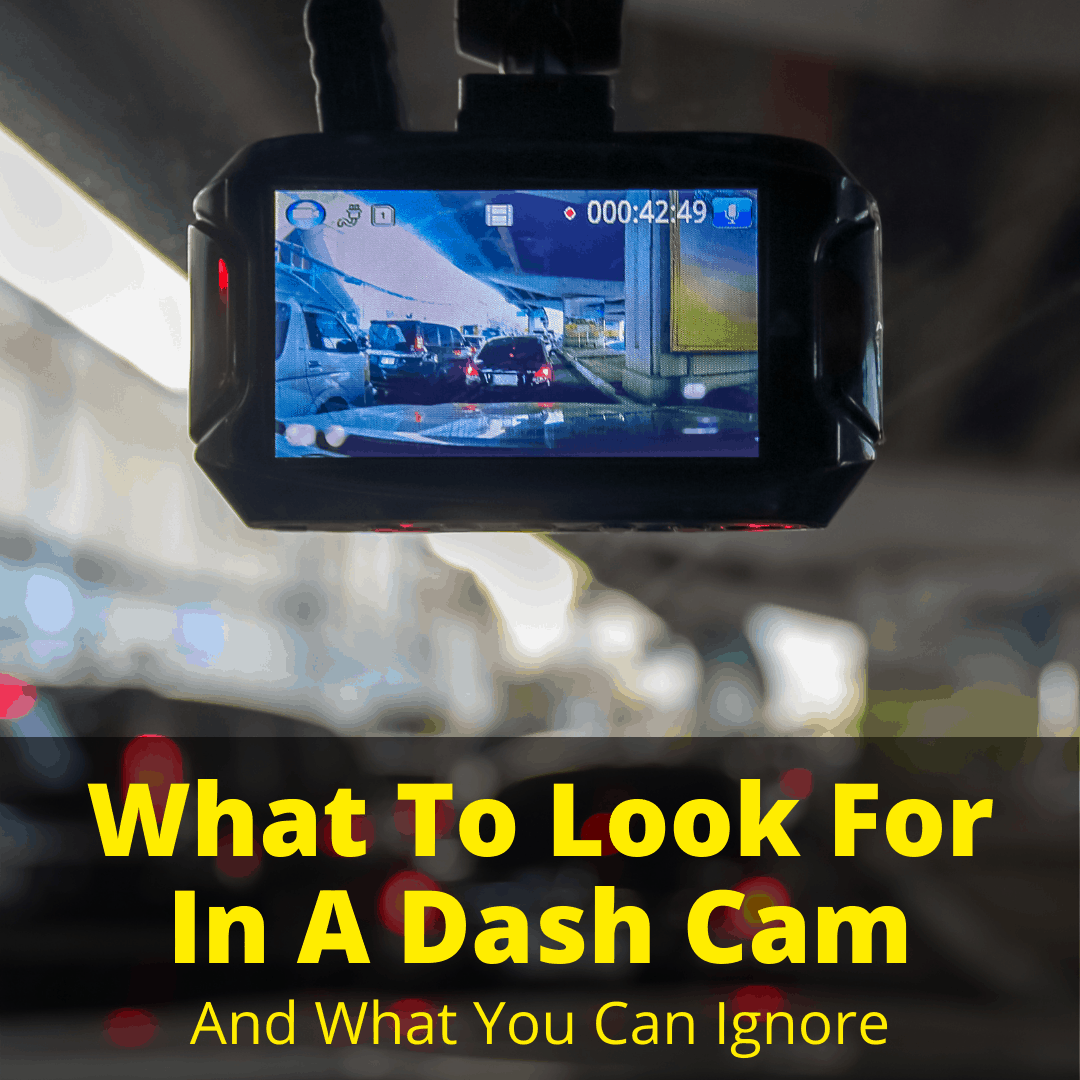 What To Look For In A Dash Cam