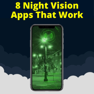 Night Vision Apps That Work