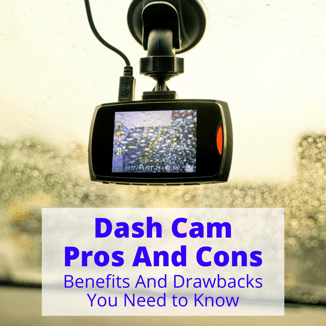 Dash Cam Pros And Cons