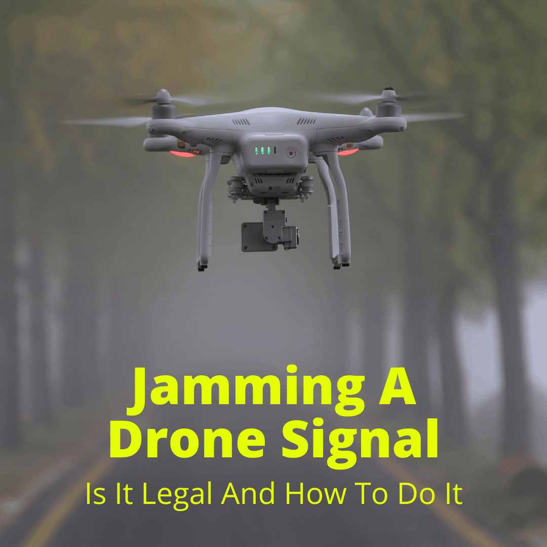 Jamming A Drone Signal