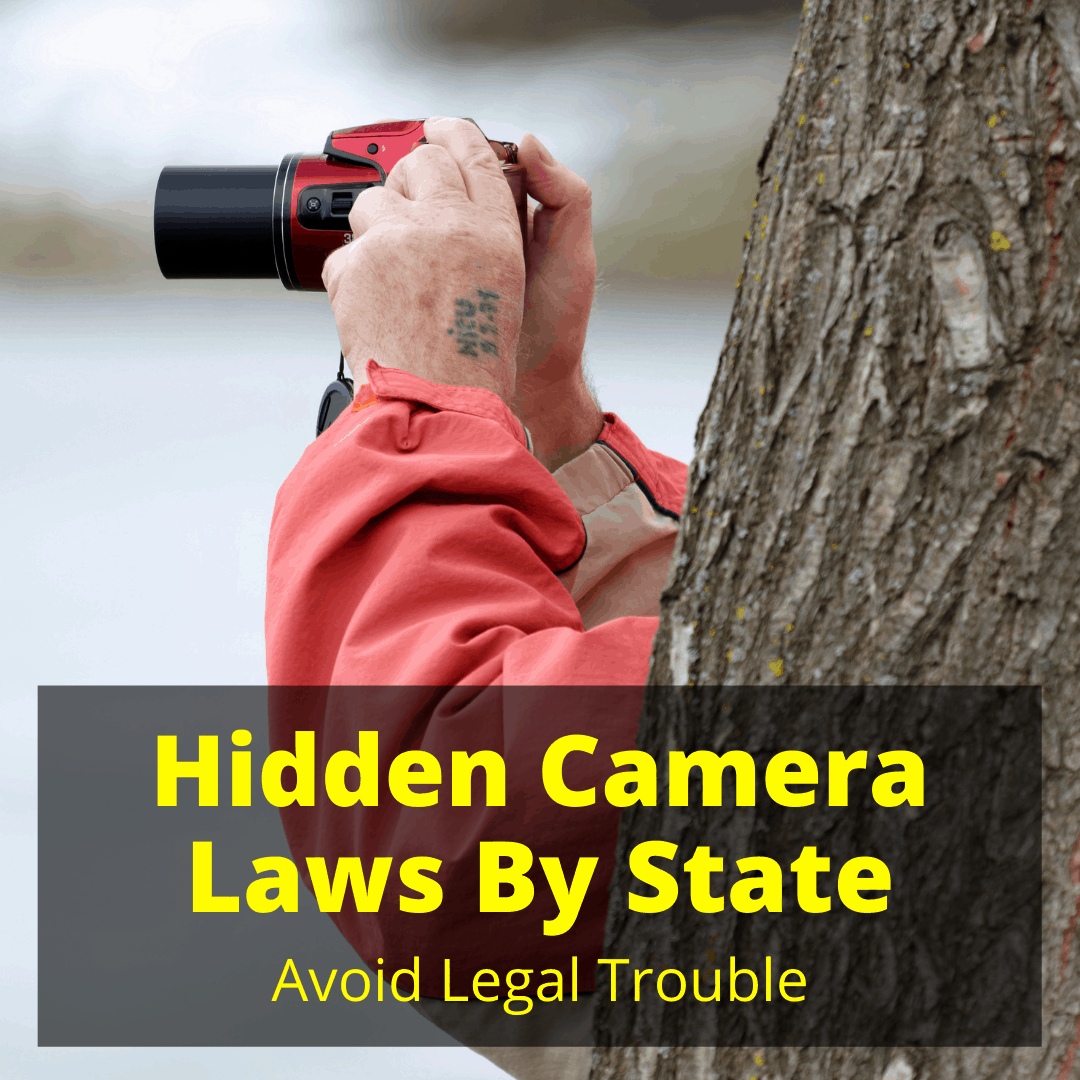 Hidden Camera Laws By State