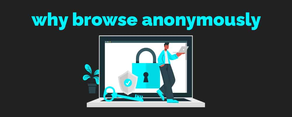 A Man Browsing Anonymously